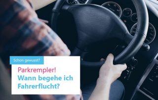 Parkrempler - Wann begehe ich Fahrerflucht?