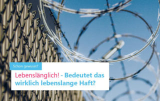 Lebenslängliche Haftstrafe